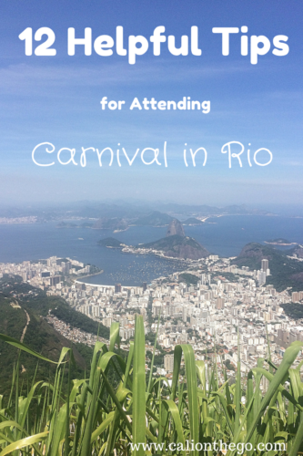 What is Carnival really like in Rio de Janeiro? Here are a few tips on things like weather, accommodation, parties, parades, drinks, and safety!